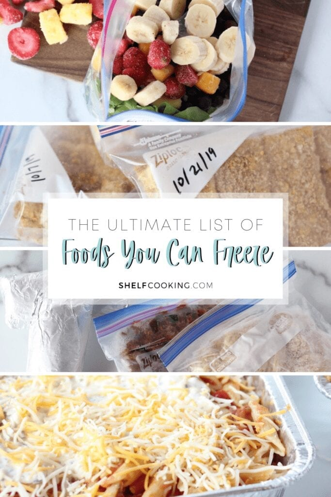 """Image with text that reads """"the ultimate list of foods you can freeze"""" from Shelf Cooking"""