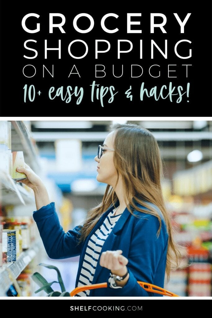 """Image with text that reads """"grocery shopping on a budget"""" from Shelf Cooking"""