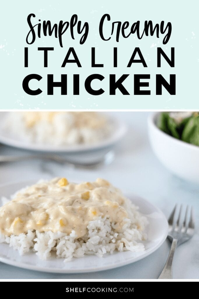 "Image with text that reads ""simply creamy Italian chicken"" from Shelf Cooking"