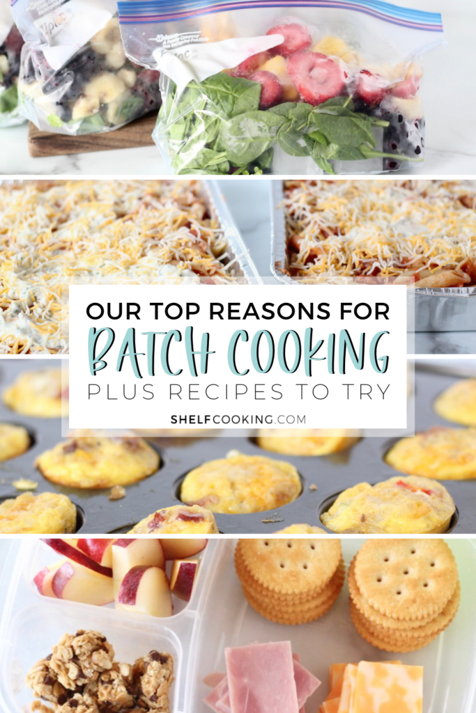 """Image with text that reads """"our top reasons for batch cooking plus recipes to try"""" from Shelf Cooking"""
