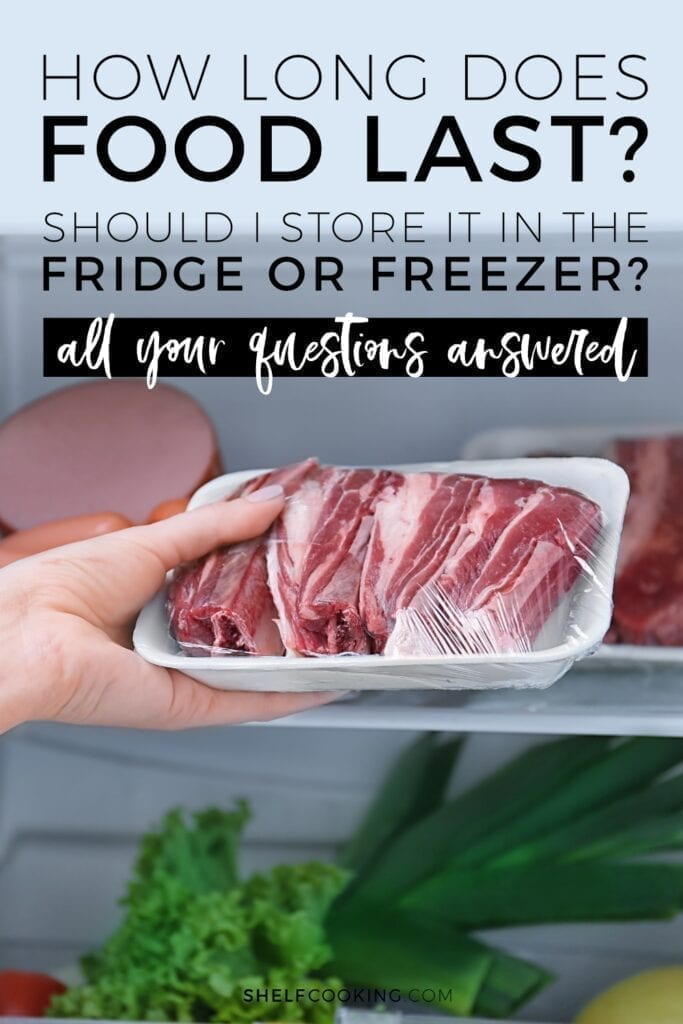"Image with Text: ""How long does food last in the fridge or freezer?"" from Shelf Cooking"