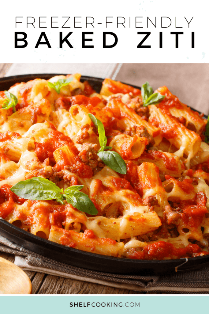 baked ziti in a dish, from Shelf Cooking