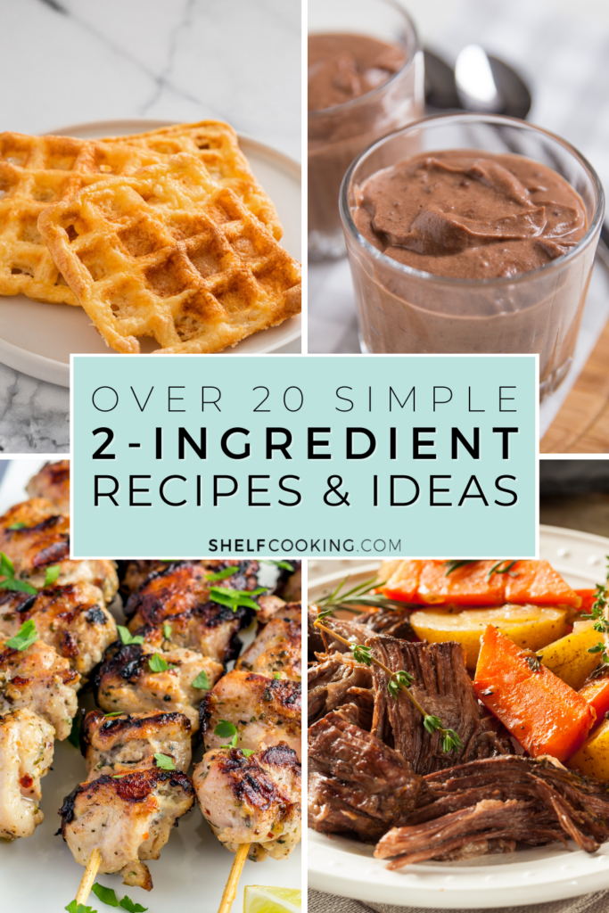 Multiple 2-ingredient recipes, from Shelf Cooking