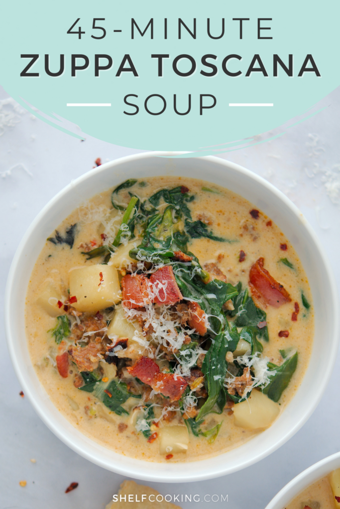 """Image with text that reads """"45-minutes zuppa toscana soup"""" from Shelf Cooking"""