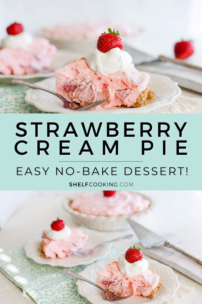 """Image with text that reads """"strawberry cream pie"""" from Shelf Cooking"""