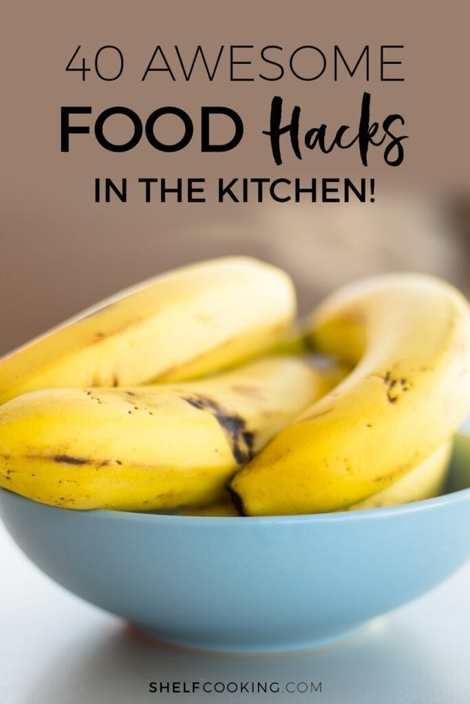 """Image with text that reads """"40 awesome food hacks in the kitchen"""" from Shelf Cooking"""