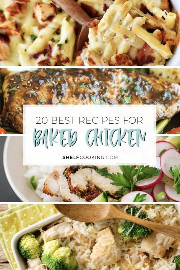 """Image with text that reads """"20 best recipes for baked chicken"""" from Shelf Cooking"""