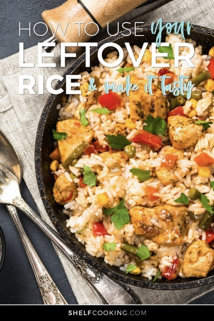 """Image with text that reads """"how to use your leftover rice and make it tasty"""" from Shelf Cooking"""