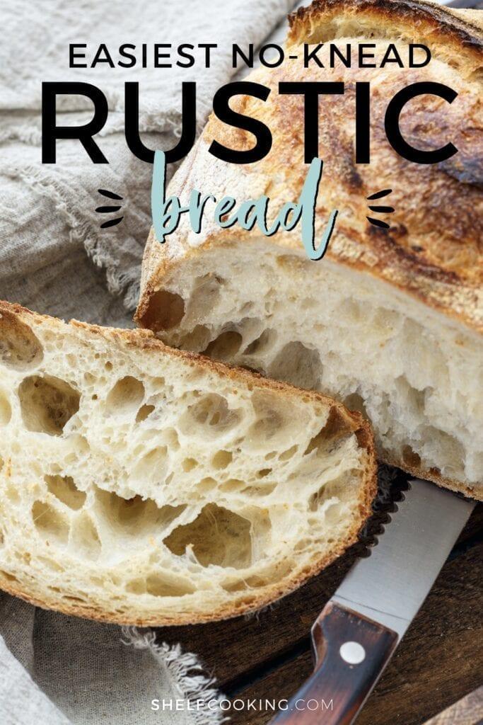 "Rustic bread recipe wih words ""easiest no-knead rustic bread"" from Shelf Cooking"