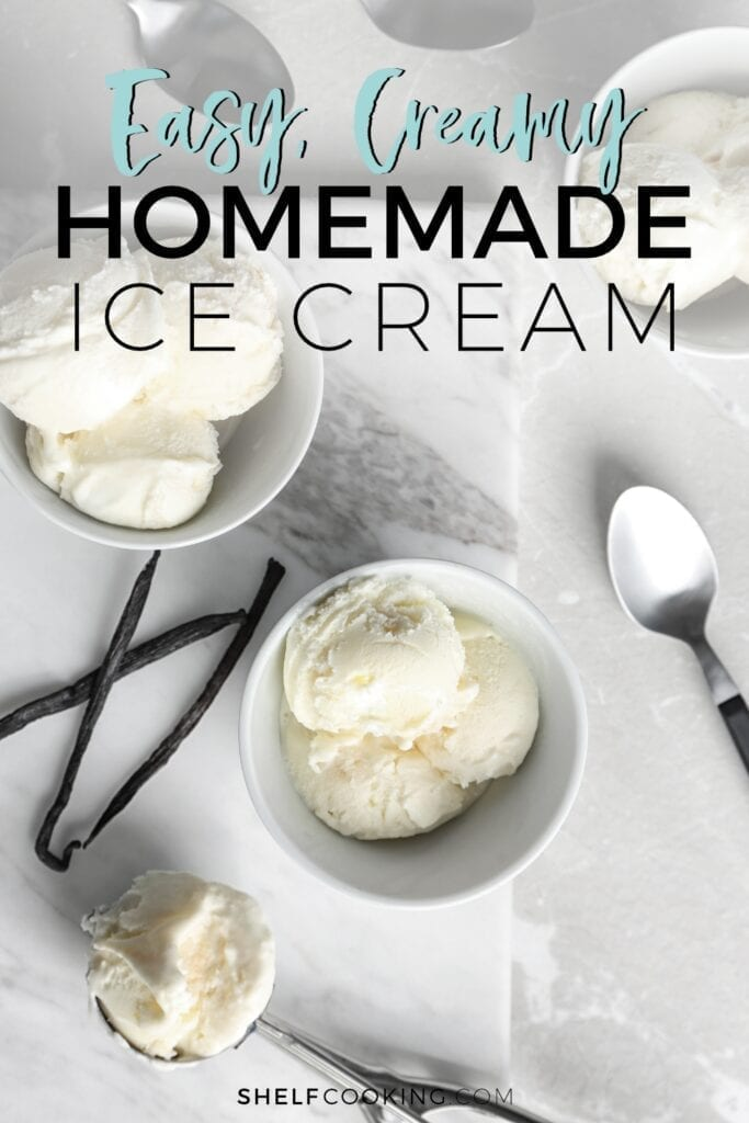 "Image with text that reads ""Easy, creamy homemade ice cream"" from Shelf Cooking"