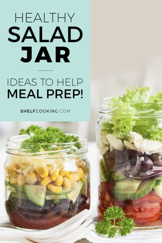 """Image with text that reads """"healthy salad jar"""" from Shelf Cooking"""