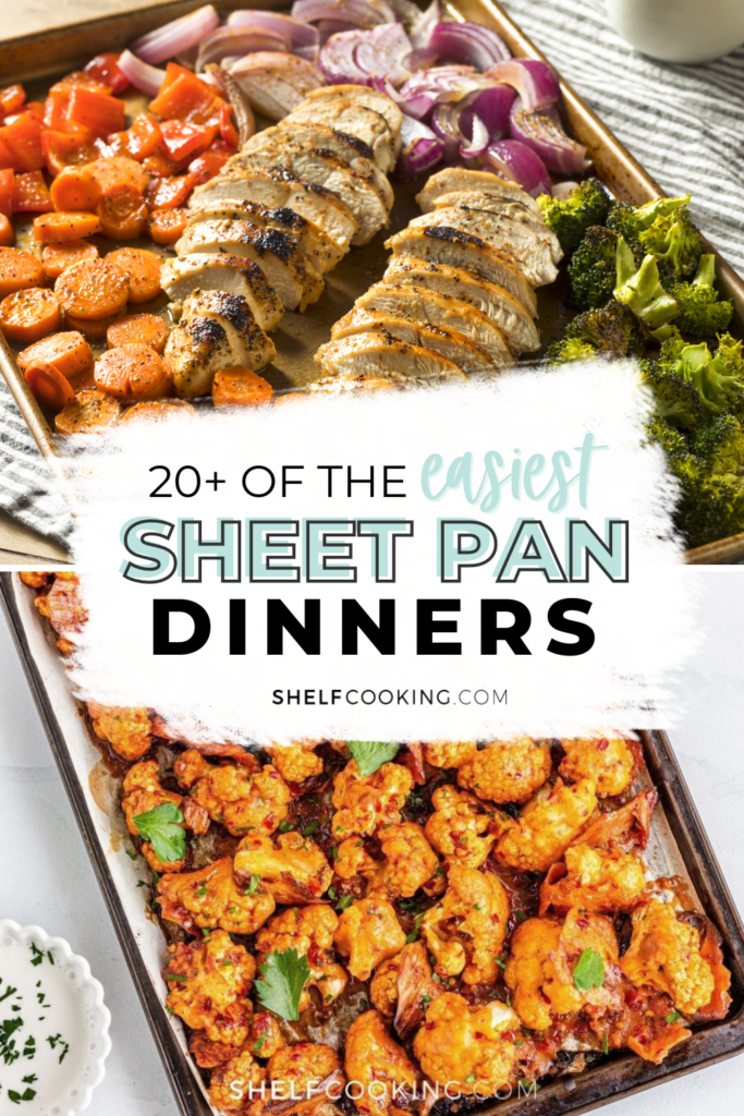 """Image with text that reads """"easiest sheet pan dinners"""", from Shelf Cooking"""