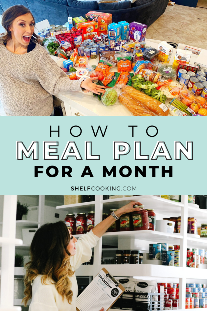 """Image with text that reads, """"how to meal plan for a month"""", from Shelf Cooking"""