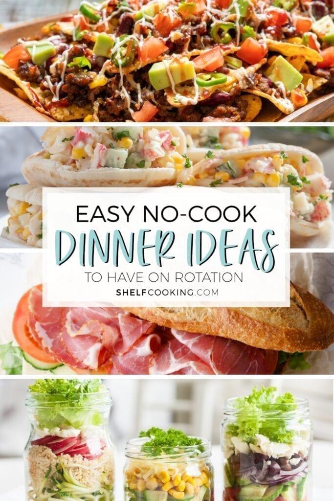 nachos, crab salad pitas, sub sandwich, and mason jar salads, from Shelf Cooking