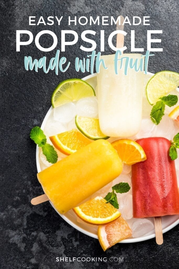 fruit popsicles with orange and lime slices on a plate, from Shelf Cooking