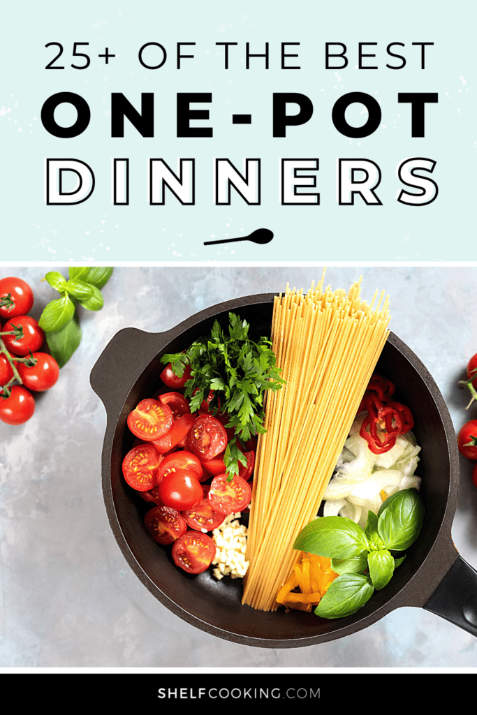 """image with text that reads """"best one pot dinners"""", from Shelf Cooking"""
