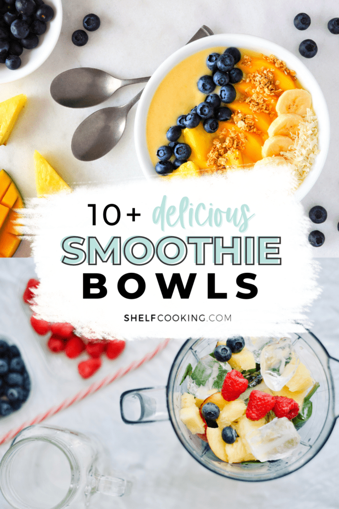 """image that reads """"smoothie bowls"""", from Shelf Cooking"""