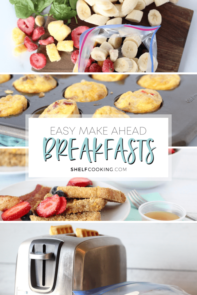 """Image with text that reads """"easy make ahead breakfasts"""" from Shelf Cooking"""