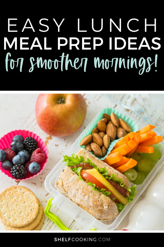 "Image with text that reads ""easy lunch meal prep ideas for smoother mornings"" from ShelfCooking.com"
