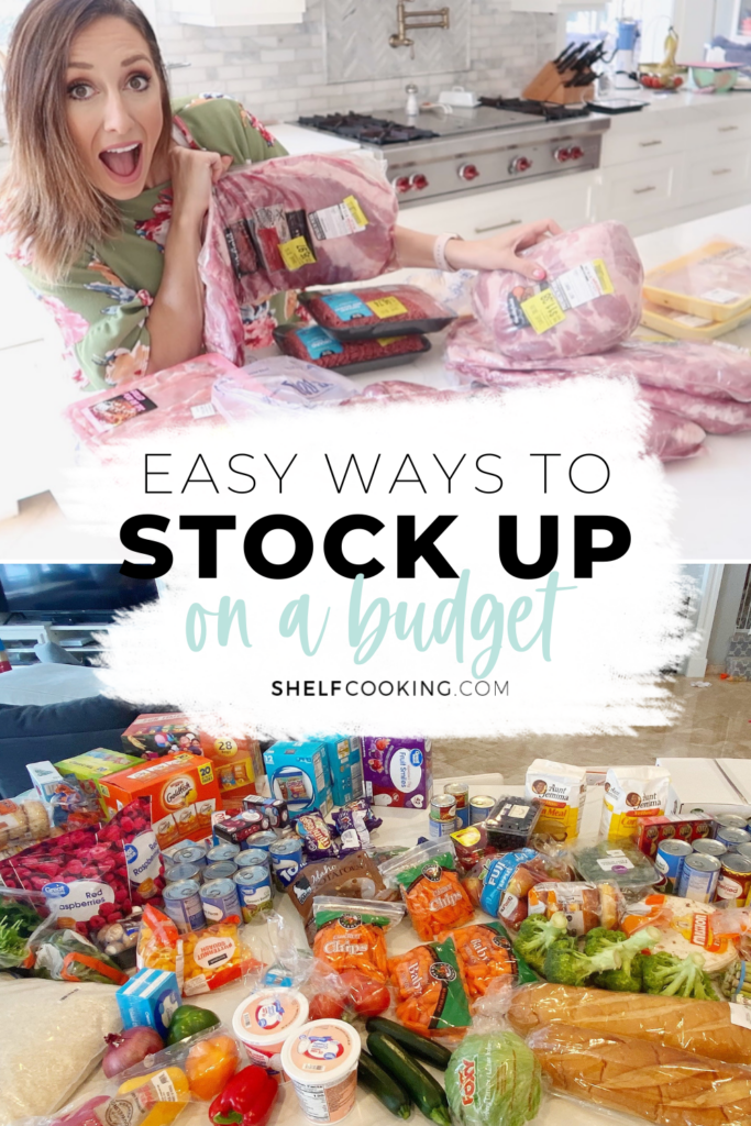 """Image with text that reads """"easy ways to stock up on a budget"""" from Shelf Cooking"""