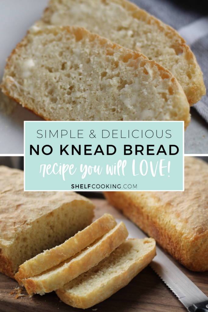 "Image with text that reads ""delicious no knead bread"" from Shelf Cooking"