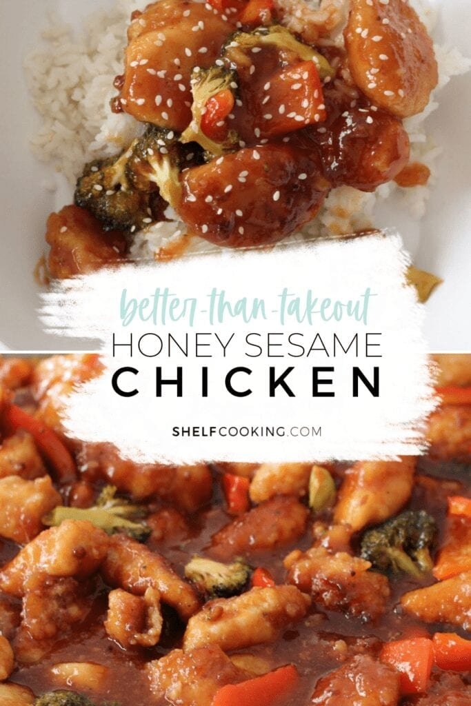 "Image with text that reads ""better-than-takeout honey sesame chicken"" from Shelf Cooking"