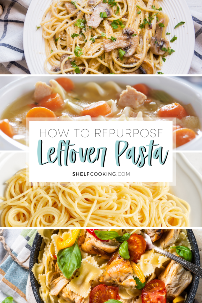 "Image with text that reads ""how to repurpose leftover pasta"" from ShelfCooking.com"
