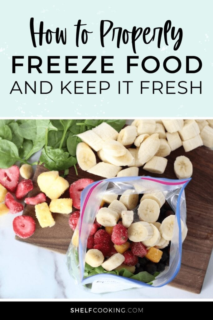 """Image with text that reads """"how to properly freeze food and keep it fresh"""" from Shelf Cooking"""