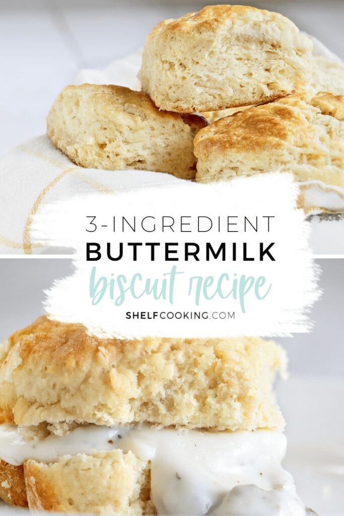 """Image with text that reads """"3-ingredient buttermilk biscuit recipe"""" from Shelf Cooking"""