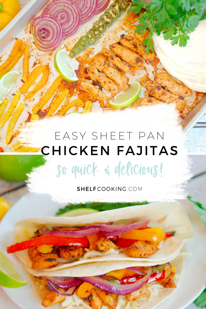 "Image with text that reads ""easy sheet pan chicken fajitas"" from Shelf Cooking"