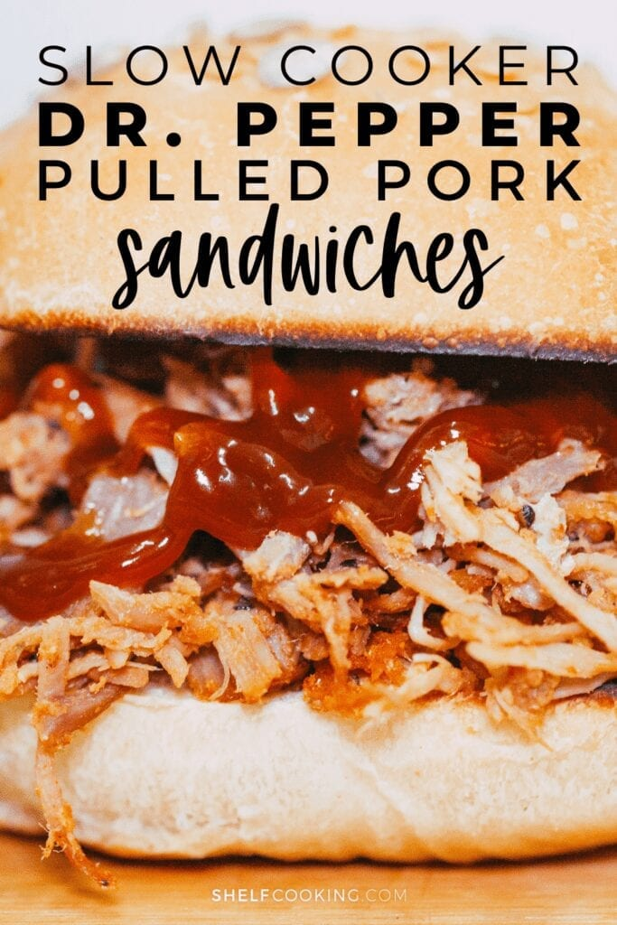 "Image with text that reads ""slow cooker Dr Pepper pulled pork sandwiches"" from Shelf Cooking"
