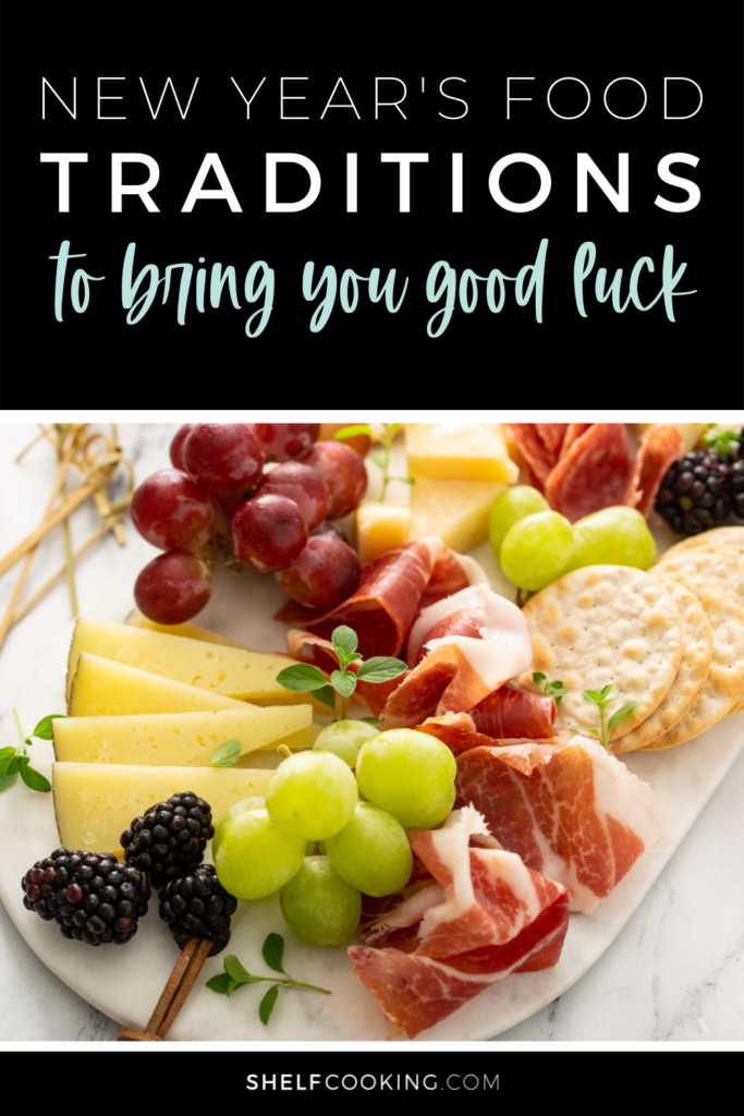 "Image with text that reads ""New Year's food traditions to bring you luck,"" from Shelf Cooking"