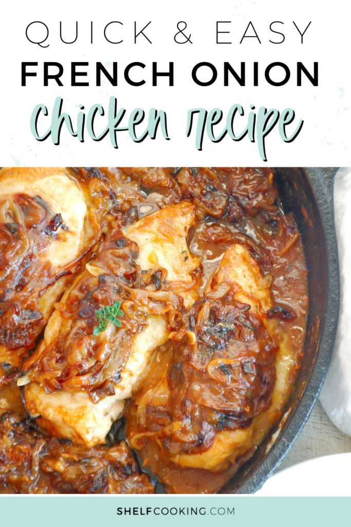 an easy recipe for french onion chicken, from Shelf Cooking