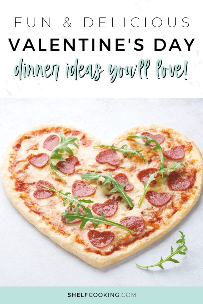 "Image with text that reads ""Valentine's Day dinner ideas"" from Shelf Cooking"
