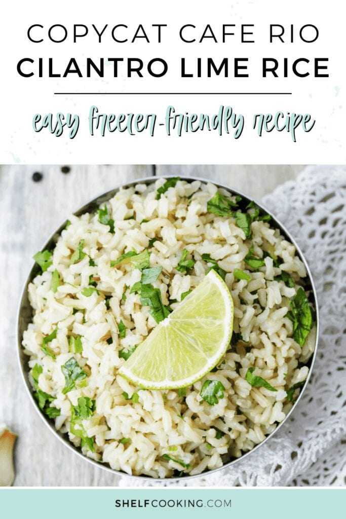 """Image with text that reads """"cilantro lime rice"""" from Shelf Cooking"""