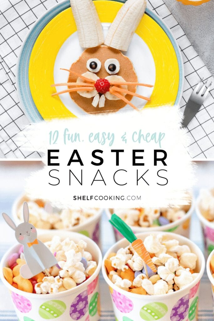"Image with text that reads ""12 Easter snacks"" from Shelf Cooking"