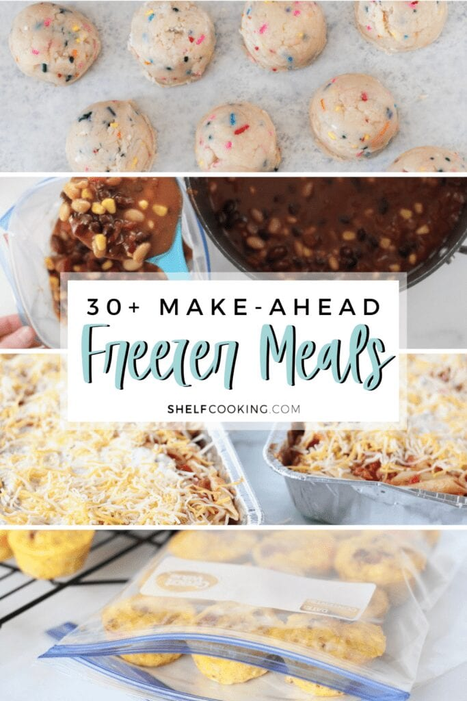 """Image with text that reads """"30+ make-ahead freezer meals"""" from Shelf Cooking"""