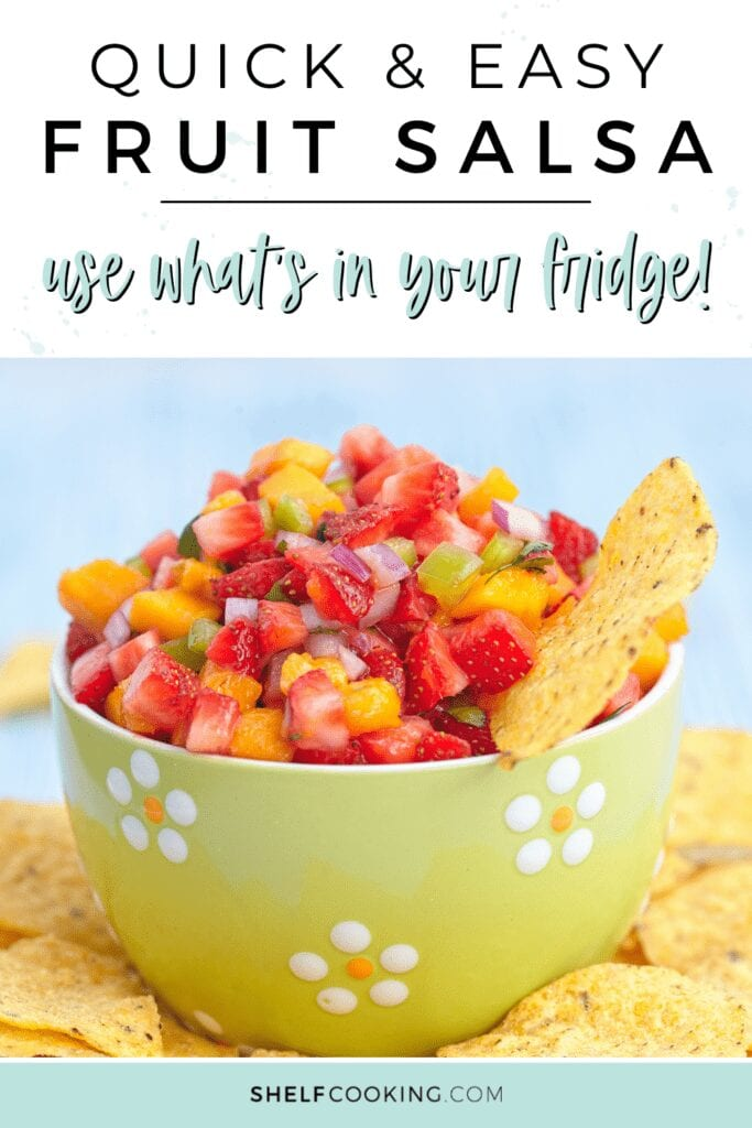 """Image with text that reads """"quick and easy fruit salsa"""" from Shelf Cooking"""