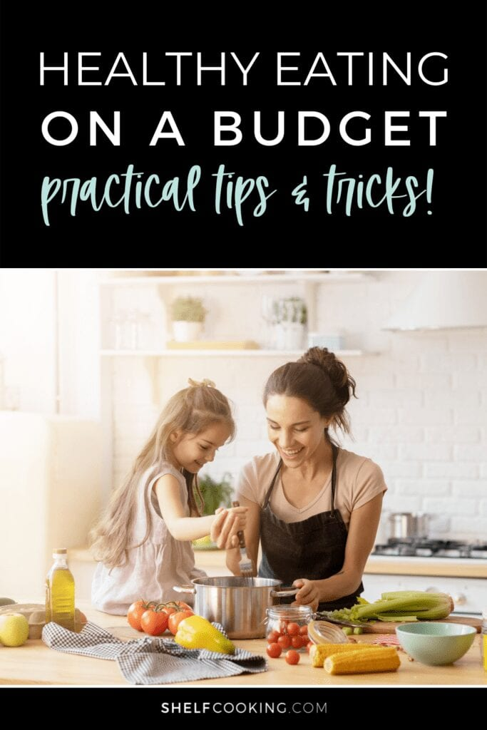 learn how to eat healthy on a budget, from Shelf Cooking