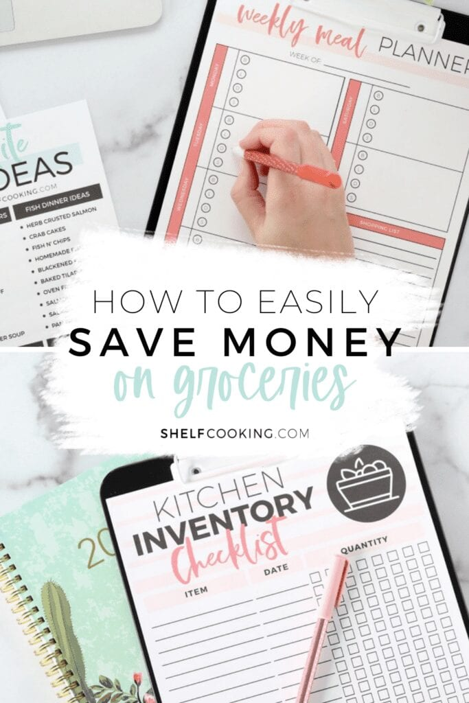 """Image with text that reads """"how to save money on groceries"""" from Shelf Cooking"""