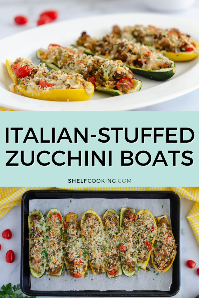"""Image with text that reads """"Italian-stuffed zucchini boats"""" from Shelf Cooking"""