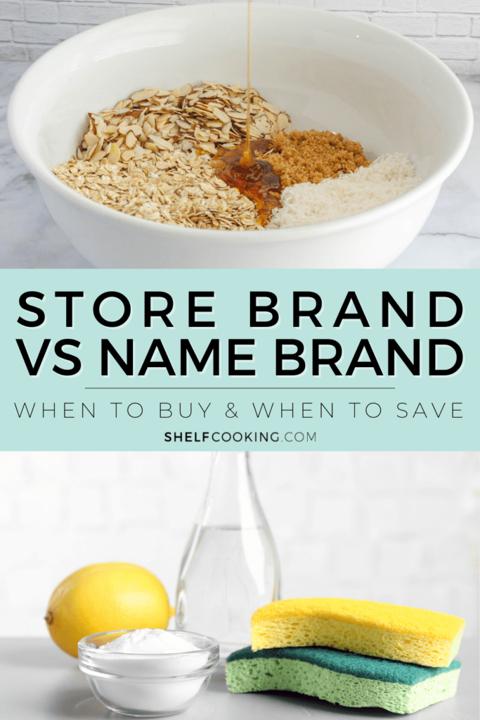 "Image with text that reads ""store brand vs name brand"" from Shelf Cooking"