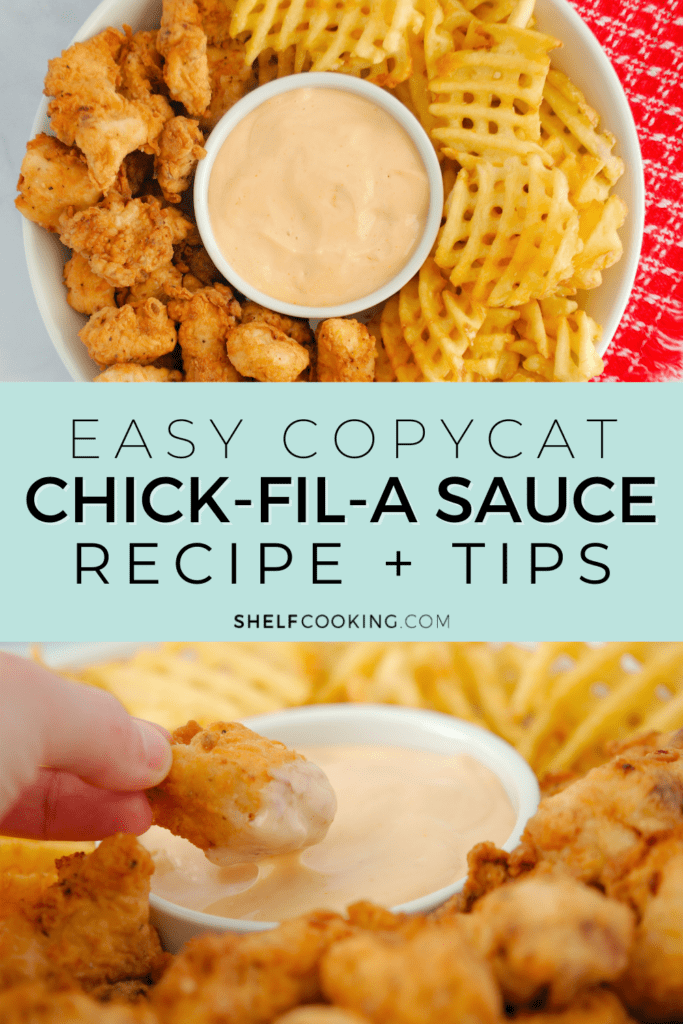 """Image with text that reads """"copycat Chick-fil-A sauce recipe"""" from Shelf Cooking"""