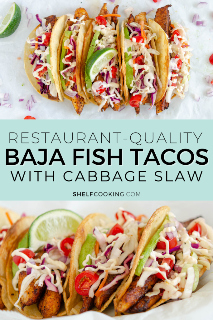 Baja fish tacos with cabbage slaw, from Shelf Cooking