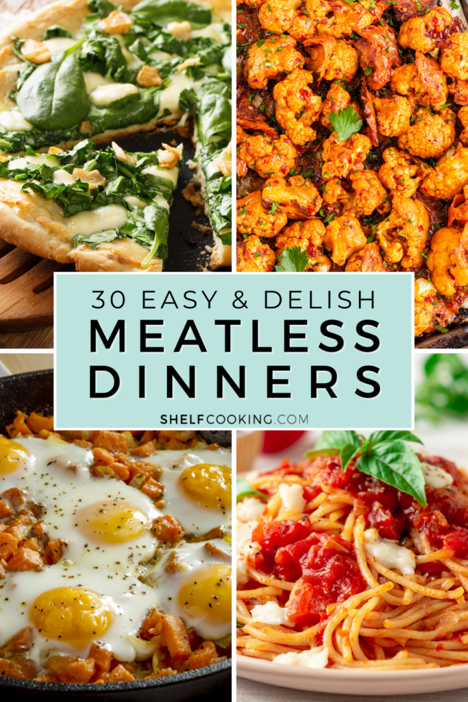 """Image with text that reads """"meatless dinners"""" from Shelf Cooking"""