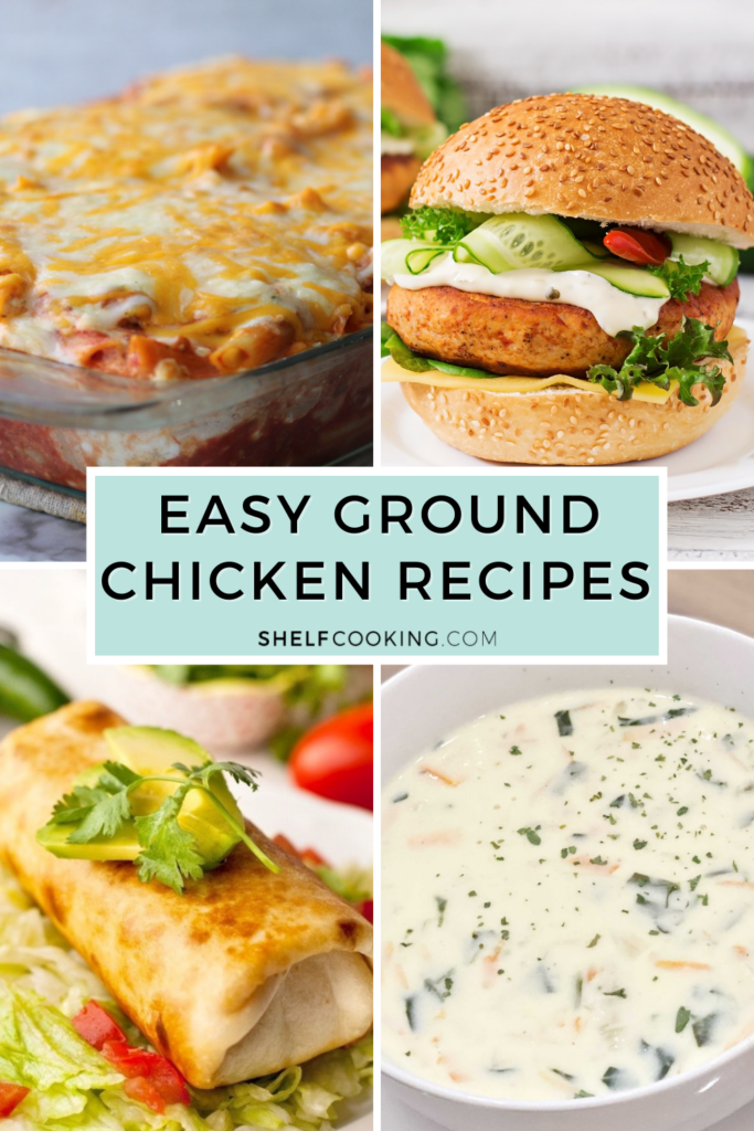 """Image with text that reads """"ground chicken recipes"""" from Shelf Cooking"""