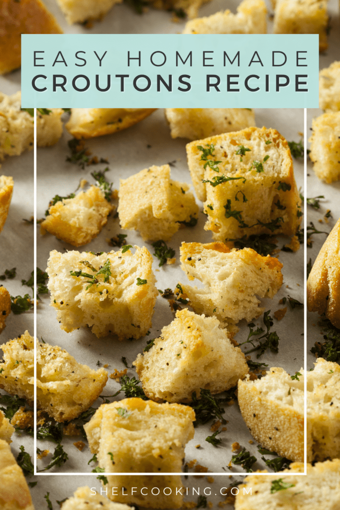 Homemade croutons on a baking sheet, from Shelf Cooking