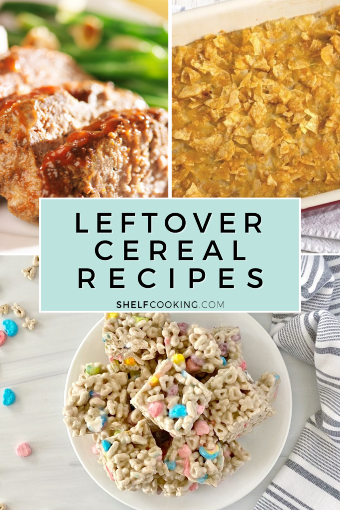 three leftover cereal recipes, from Shelf Cooking