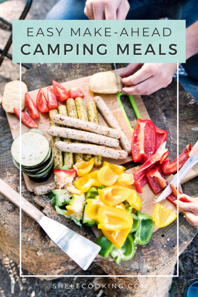 """Image with text that reads """"make-ahead camping meals"""" from Shelf Cooking"""