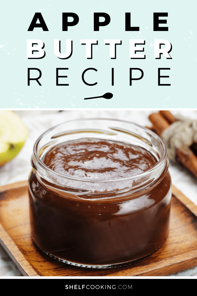 Homemade apple butter in a jar from Shelf Cooking.